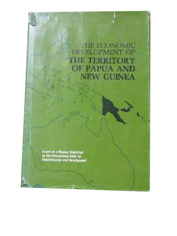 Image for The Economic Development of the Territory of Papua and New Guinea.
