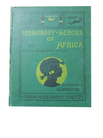 Image for Missionary Heroes of Africa.