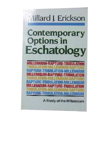Image for Contemporary Options in Eschatology  A study of the Millennium