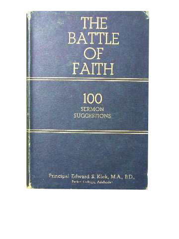 Image for The Battle of Faith  100 Sermon Suggestions