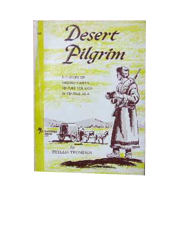 Image for Desert Pilgrim  Mildred Cable's Venture for God in Central Asia