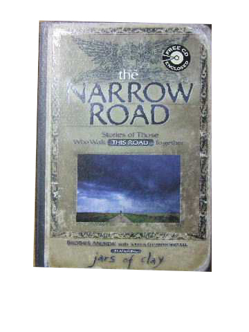 Image for The Narrow Road  Stories of those who walk this road together