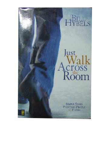 Image for Just Walk Across the Room  Simple Steps pointing people to faith