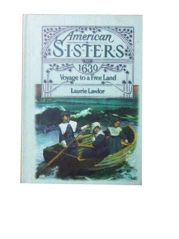 Image for American Sisters 1630  Voyage to a Free Land