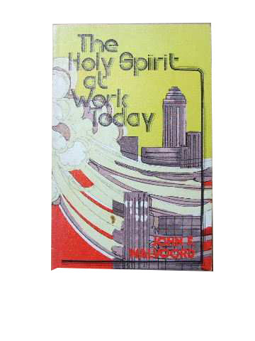 Image for The Holy Spirit at Work Today.