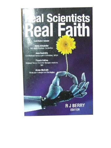 Image for Real Scientists Real Faith.