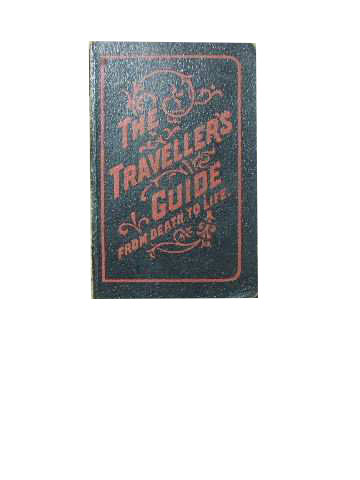 Image for The Traveller's Guide From Death to Life.