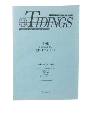 Image for The Carson Editorials Volume I  Collected Editorials of Mr Tom Carson, M.A., Editor of 'Tidings' from 1947 to 1992