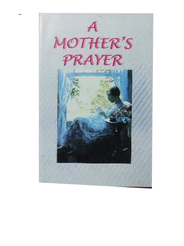 Image for A Mother's Prayer.