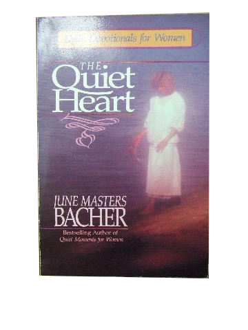 Image for The Quiet Heart  Daily Devotionals for Women