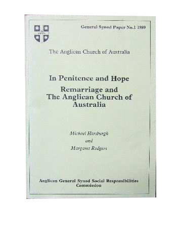 Image for In Penitence and Hope : Remarriage and the Anglican Church of Australia  (General Synod Paper No. 1 1989)