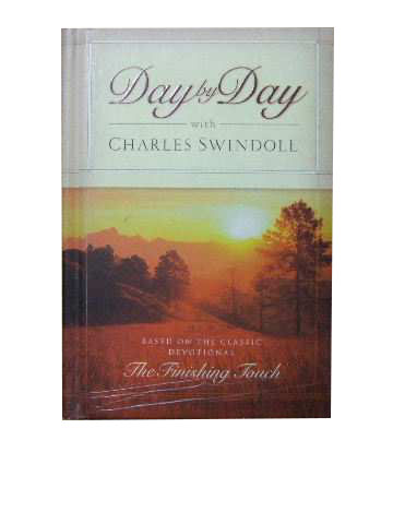 Image for Day by Day with Charles Swindoll  (based on the classic devotional 'The Finishing Touch')