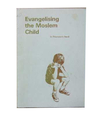 Image for Evangelising the Moslem Child.