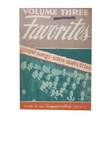 Image for Favourites Volume Three  A collection of Gospel songs for solo, duet, trio, quartet and group singing