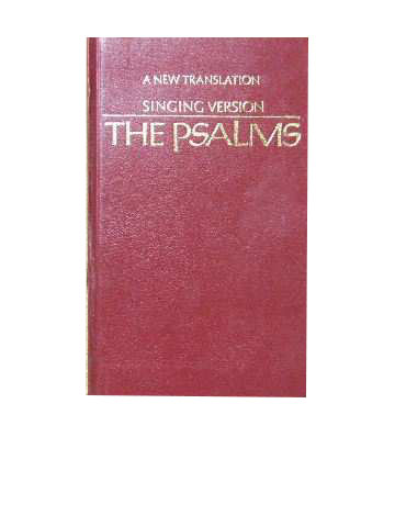 Image for The Psalms  A new translation from the Hebrew arranged for singing to the psalmody of Joseph Gelineau