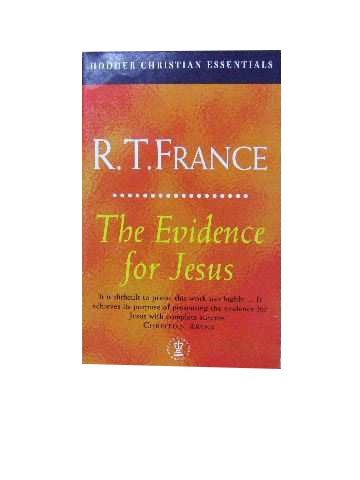 Image for The Evidence for Jesus  (Hodder Christian Essentials)