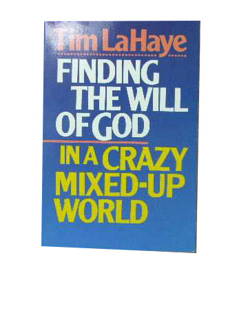 Image for Finding the will of God in a crazy mixed-up world.