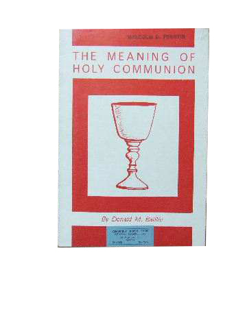 The Meaning of Holy Communion