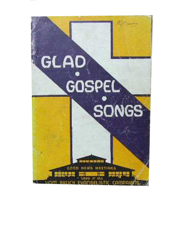 Image for Glad Gospel Songs  used in all Vom Bruch Evangelistic Campaigns