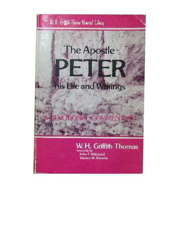 Image for The Apostle Peter  His Life and Writings
