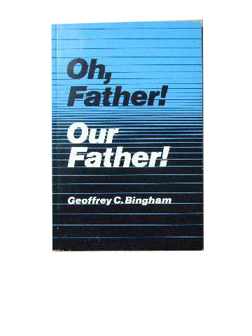 Image for Oh, Father! Our Father!