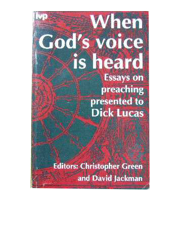 Image for When God's Voice is Heard  Essays on preaching presented to Dick Lucas