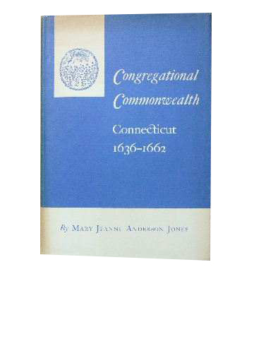 Image for Congregational Commonwealth Connecticit 1636-1662.