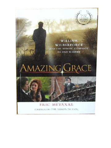 Image for Amazing Grace  William Wilberforce and the heroic campaign to end slavery
