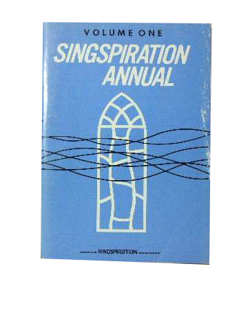 Image for Singspiration Annual Volume 1.