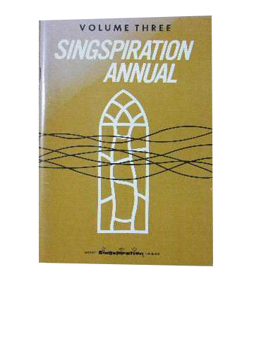 Image for Singspiration Annual Volume 3.