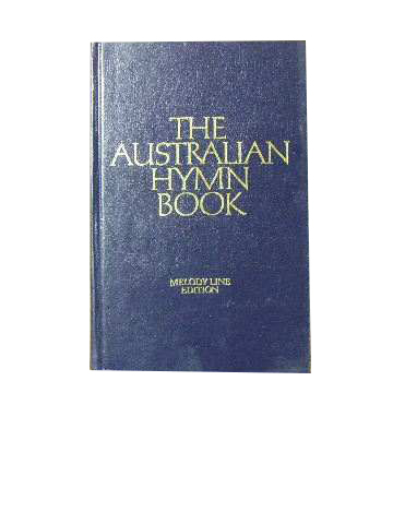 Image for The Australian Hymn Book. Melody Line Edition.