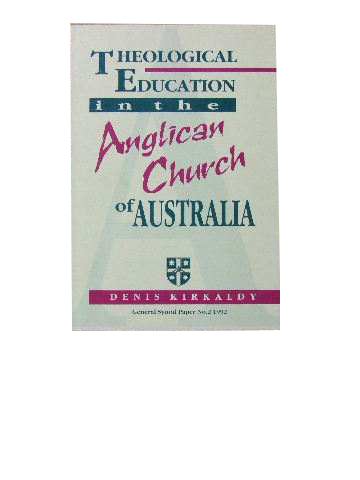 Image for Theological Education in the Anglican Church of Australia  (General Synod Paper No. 2 1992)