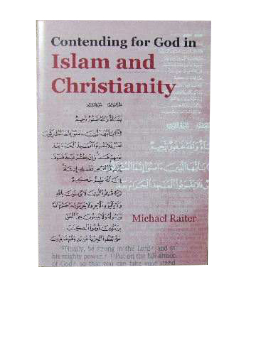 Image for Contending for God in Islam and Christianity  The 2002 Leonard Buck Lecture in Missiology