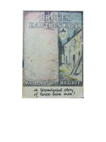 Image for Broken Eathenware  A wonderful story of twice-born men