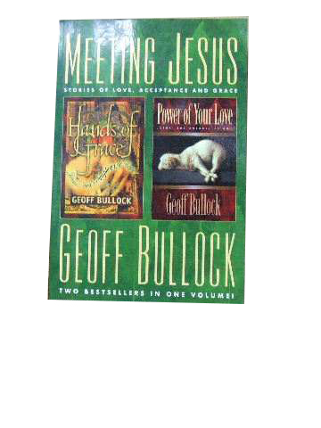 Image for Meeting Jesus  Stories of love, acceptance and grace