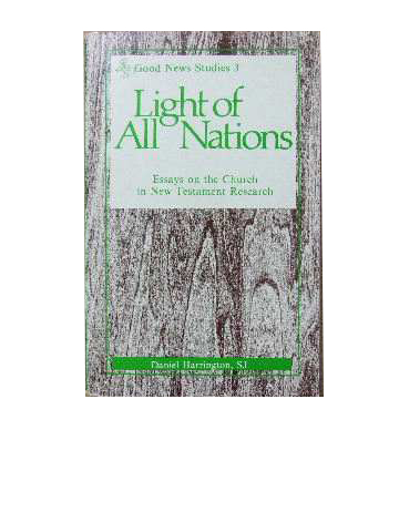 Image for Light of All Nations  Essays on the church in New Testament Research`