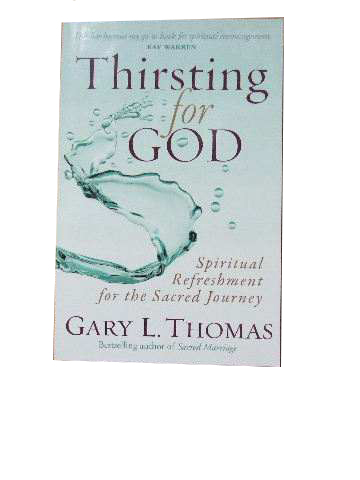 Image for Thirsting for God  Spiritual refreshment for the sacred journey