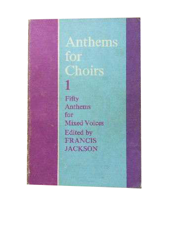Image for Anthems for Choirs  Fifty anthems for mixed voices