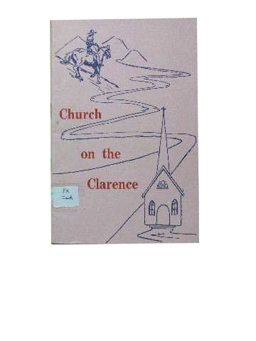 Image for Church on the Clarence  A record of one hundred years of Methodist witness in the Clarence Valley