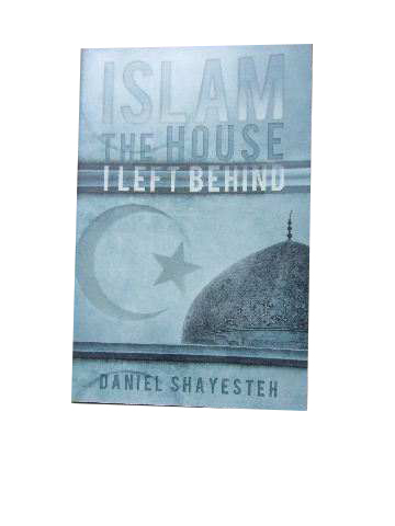 Image for Islam the House I left Behind.