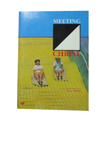 Image for Meeting Christ  A manual for High School Teachers with accompanying student work books