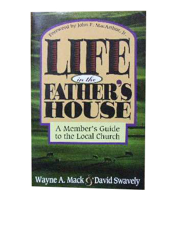 Image for Life in the Father's House  A Member's Guide to the Local Church