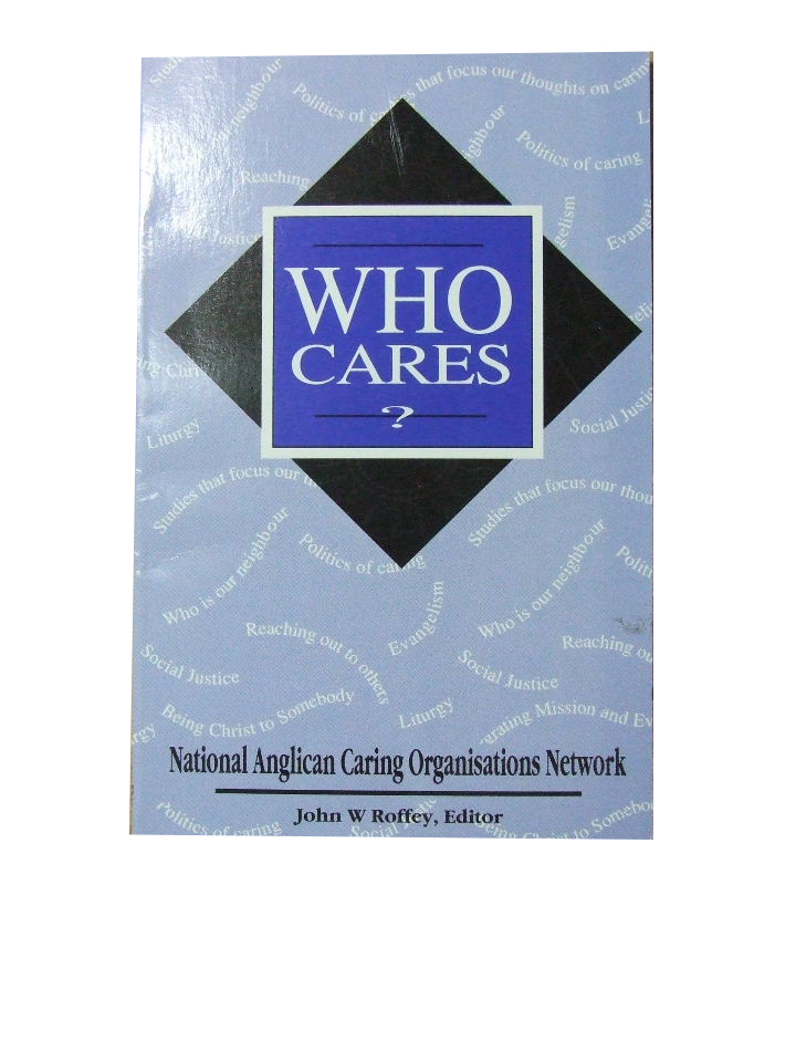 Image for Who Cares?  A Series of Studies for Lent