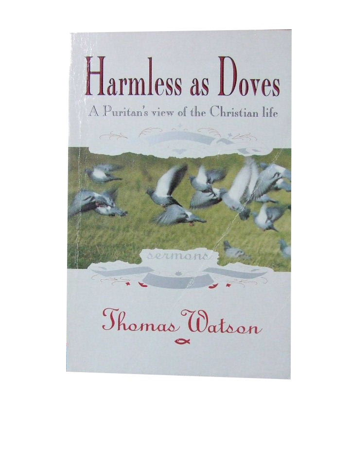 Image for Harmless As Doves  A Puritan's View of the Christian Life