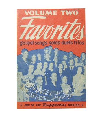 Image for Favourites Volume Two  Gospel songs for solos, duets, trios, quartets and group singing
