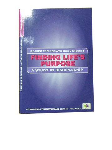 Image for Finding Life's Purpose  A study in discipleship
