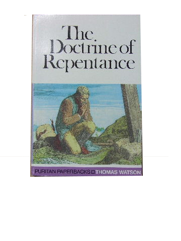 Image for The Doctrine of Repentance