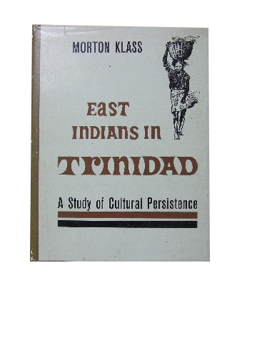 Image for East Indians in Trinidad  A study of Cultural Persistence