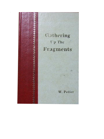 Image for Gathering up the Fragments.