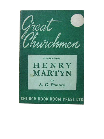 Image for Henry Martyn  (Great Churchmen series Number Nine)